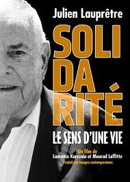 Solidarité, le sens d'une vie» de Mourad Laffitte et Laurence Karsznia