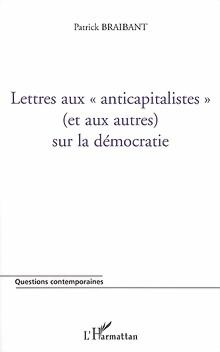 Lettres aux anticapitalistes et (aux autres) sur ... Lettres_aux_anticapitalistes