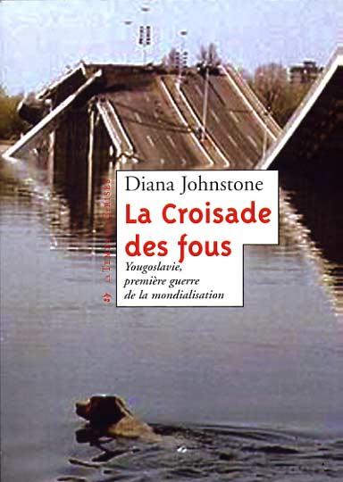 La Destruction de la Yougoslavie : un livre important Johnstone1